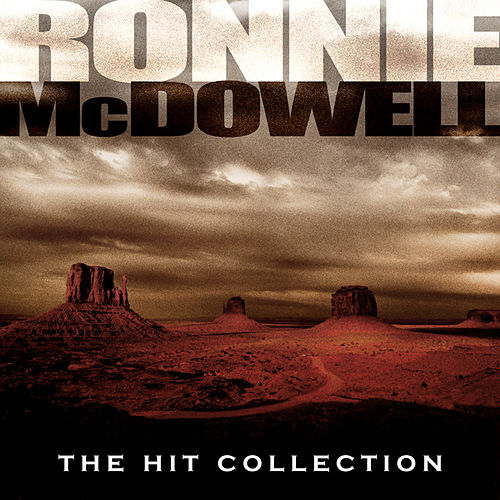 The Ronnie McDowell Hit Collection by Ronnie McDowell