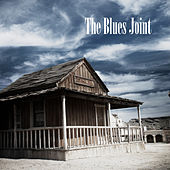 Play & Download The Blues Joint by Various Artists | Napster