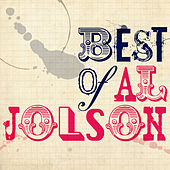 Play & Download Best of Al Jolson by Al Jolson | Napster