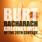 Burt Bacharach - Greatest hits of the 20th Century by Various Artists