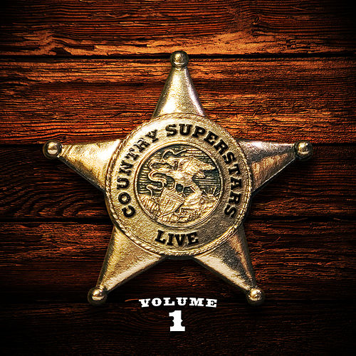 Play & Download Country Superstars Live Vol. 1 by Various Artists | Napster