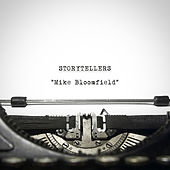 Play & Download Storytellers - Mike Bloomfield by Mike Bloomfield | Napster