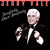 Play & Download Everybody Loves Somebody by Jerry Vale | Napster