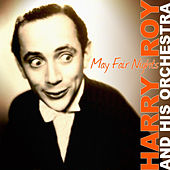 Play & Download May Fair Nights by Harry Roy | Napster