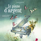 Play & Download Le Piano d'argent by Various Artists | Napster