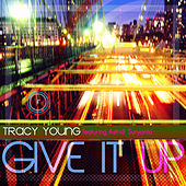 Give It Up (feat. Astrid Suryanto) by Tracy Young