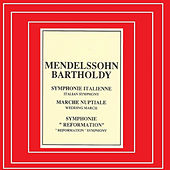 Mendelssohn Bartholdy - Simphonie Italienne - Marche Nuptiale by Various Artists