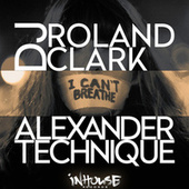 Play & Download I Can't Breath by DJ Roland Clark | Napster