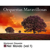 Play & Download Orquestas Maravillosas, Románticas Vol. 1 by Mantovani | Napster