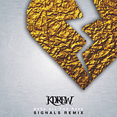 Play & Download Signals (Dave all the Rave Remix) - Single by KDrew | Napster