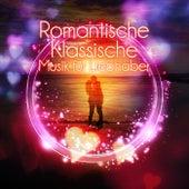 Play & Download Romantische Klassische Musik für Liebhaber – Hochzeitsmusik, Rezept für Romantik, Instrumentalmusik über die Liebe, Klaviermusik für Romatische Nacht, Hintergrundmusik für Zeremonie by Romantische Musik Welt | Napster