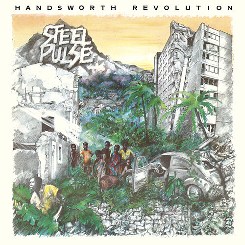 Handsworth Revolution (Deluxe) von Steel Pulse