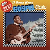 Play & Download 15 Down Home Gospel Classics by Various Artists | Napster