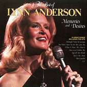 The Best of Lynn Anderson: Memories and Desires by Lynn Anderson