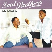 Play & Download Amacala by The Soul Brothers | Napster