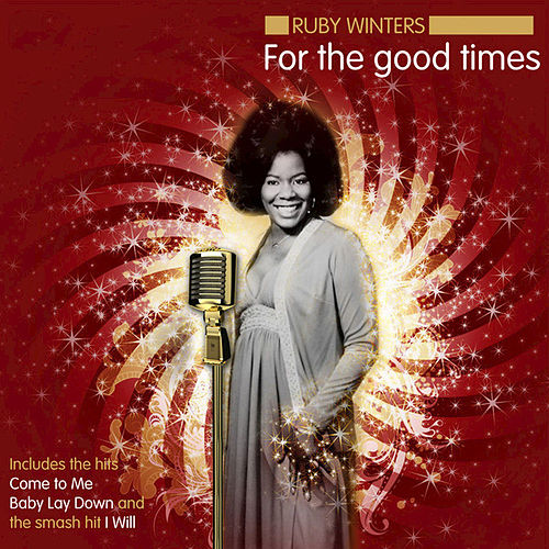 Play & Download For the Good Times by Ruby Winters | Napster