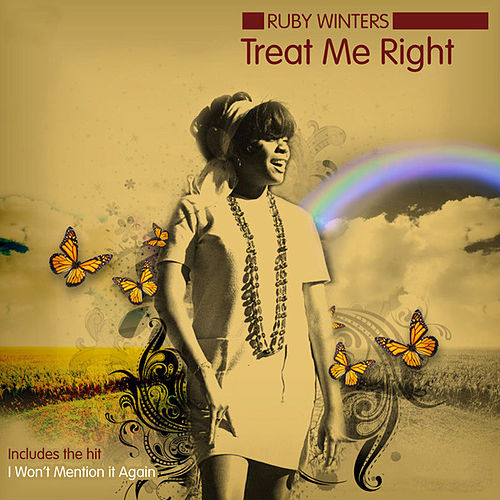 Play & Download Treat Me Right / I Won't Mention It Again by Ruby Winters | Napster