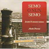 Play & Download Semo o nun semo by Nicola Piovani | Napster