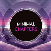 Play & Download Minimal Chapters by Various Artists | Napster