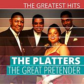 THE GREATEST HITS: The Platters - The Great Pretender by The Platters
