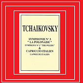 Play & Download Tchaikovky - Symphonie Nº 3 - Capriccio Italien by Various Artists | Napster