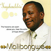Play & Download Kuyabonelelwa by Malibongwe | Napster