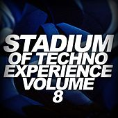 Stadium Of Techno Experience, Vol. 8 - EP by Various Artists