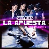 Play & Download La Apuesta by Angel y Khriz | Napster