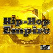 Hip-Hop Empire by Various Artists