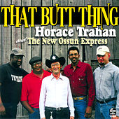 Play & Download That Butt Thing by Horace Trahan | Napster