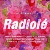 Radiolé Alégrate de Various Artists