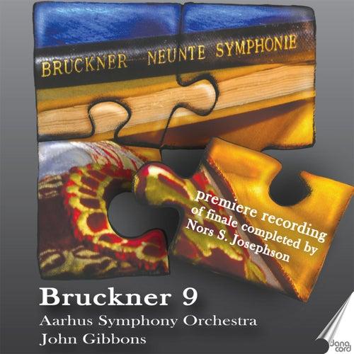 Anton Bruckner: Symphony No. 9 by Aarhus Symphony Orchestra