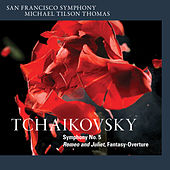 Play & Download Tchaikovsky: Symphony No. 5 & Romeo and Juliet, Fantasy-Overture by Michael Tilson Thomas | Napster