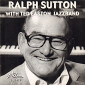 Ralph Sutton with Ted Easton Jazzband von Ralph Sutton