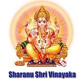 Play & Download Sharanu Shri Vinayaka by Various Artists | Napster