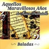 Aquellos Maravillosos Años de Música Inolvidable by Various Artists