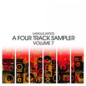 Play & Download A Four Track Sampler, Vol. 7 by Various Artists | Napster