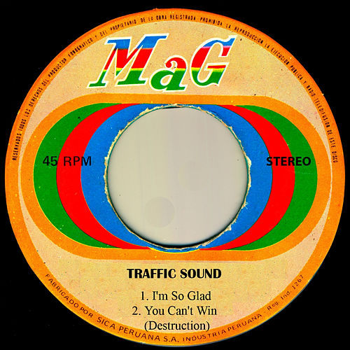 I'm so Glad by Traffic Sound