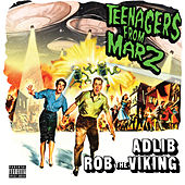 Play & Download Teenagers from Marz by Adlib | Napster