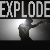 Play & Download Explode by Jett Black | Napster