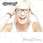 Play & Download Binary Finary (Remixes) by DJ Wag | Napster