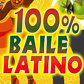 100% Baile Latino. Top Hits Club. Spanish Latin Summer Party Night 2015. (Merengue, Reggaeton, Salsa, Kuduro, Bachata) by Various Artists