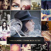 Play & Download Coming Back to You by Thea Gilmore | Napster