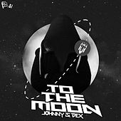 Play & Download To The Moon by Johnny | Napster