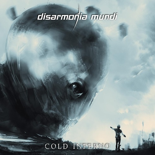Cold Inferno by Disarmonia Mundi