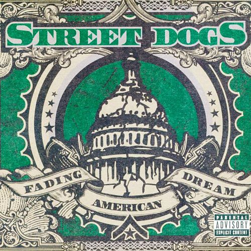Play & Download Fading American Dream by Street Dogs | Napster