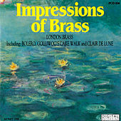 Play & Download Impressions of Brass by London Brass | Napster