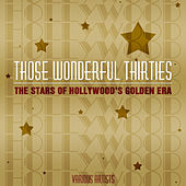Play & Download Those Wonderful Thirties by Various Artists | Napster