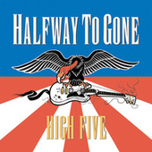 Play & Download High Five by Halfway To Gone | Napster