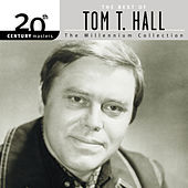 Play & Download 20th Century Masters: The Millennium Collection by Tom T. Hall | Napster